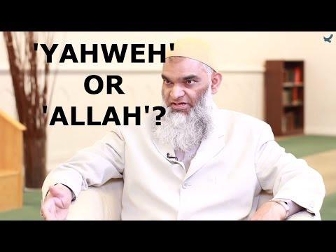 Q&A: 'Yahweh' or 'Allah' -- Who was Abraham's God? | Dr. Shabir Ally