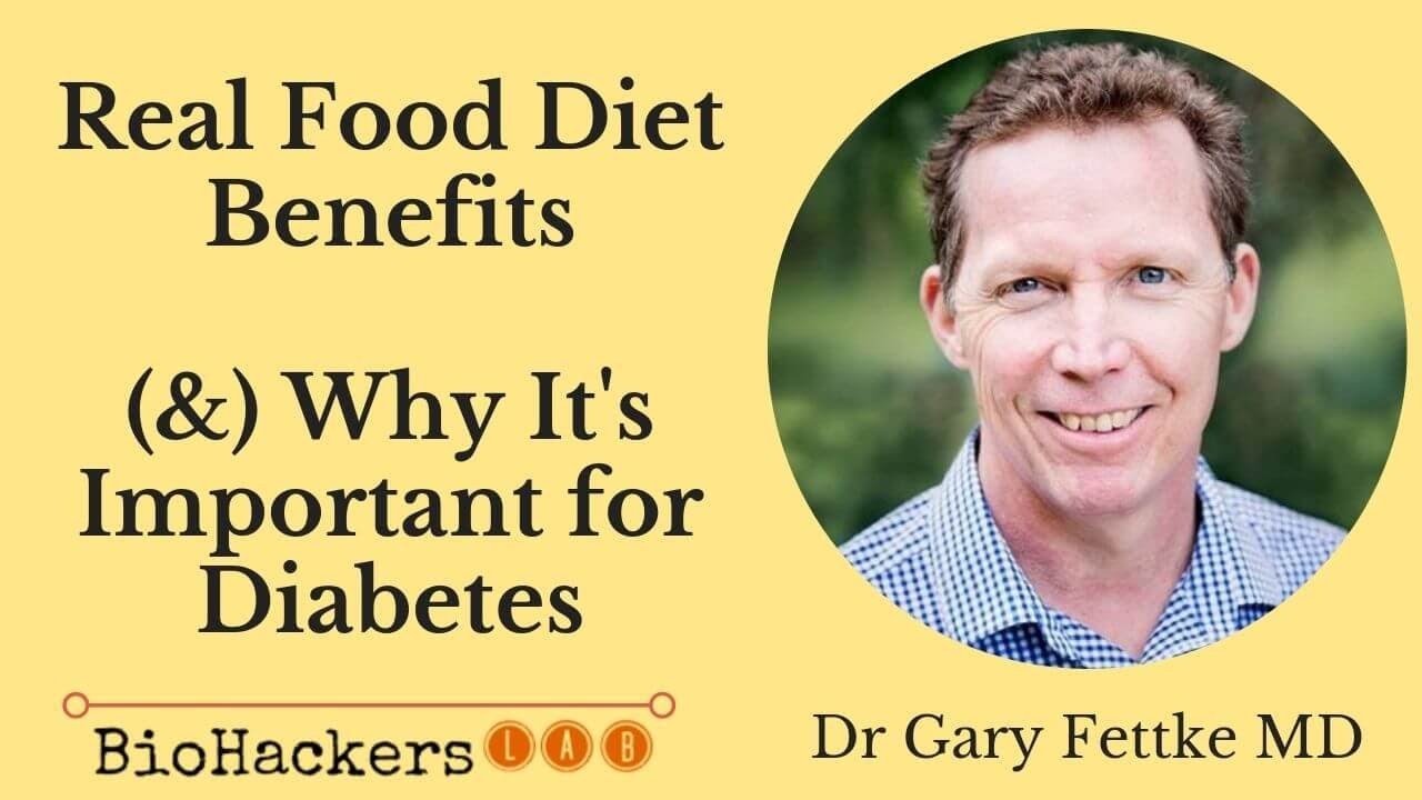 Dr Gary Fettkes' Real Food Diet Benefits (Personal Story