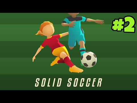 SOLID SOCCER | Gameplay #2