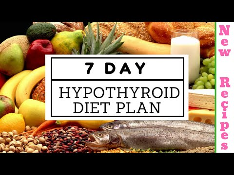 7 day hypothyroid diet plan how to lose weight fast 10kgs