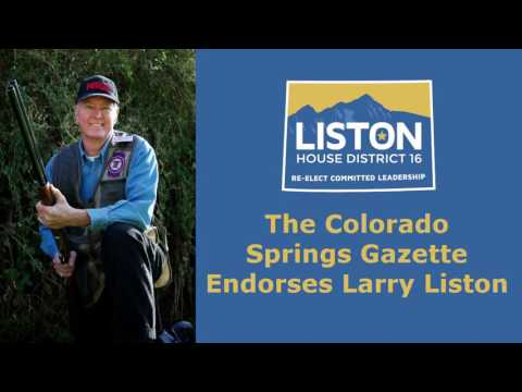 The Colorado Springs Gazette Endorses Larry Liston