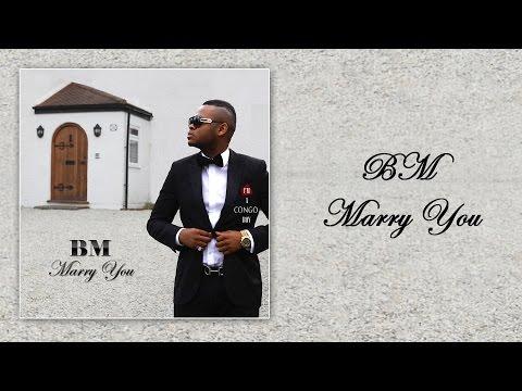 BM - Marry You (New 2016+Lyrics) Prod by DSK