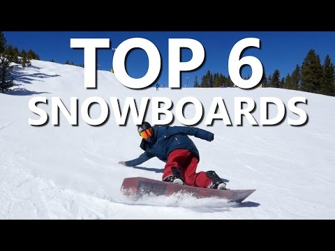 Top 6 Snowboard Picks for 2017