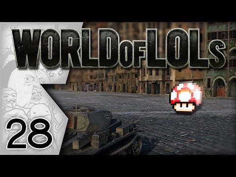 World of Tanks │ World of LoLs - Episode 28