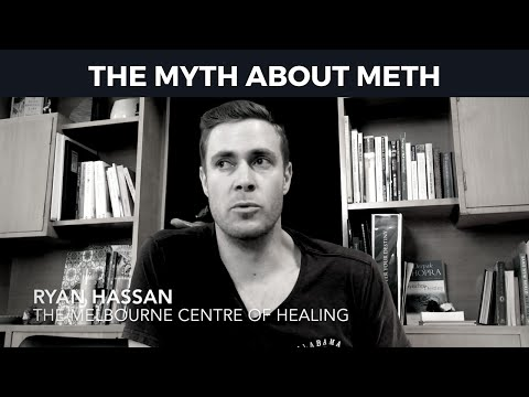 The Myth about Meth (ice)