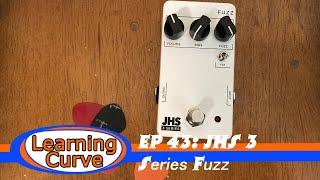 EP 43: JHS 3 series fuzz
