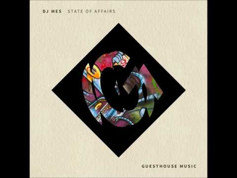 DJ Mes - State Of Affairs