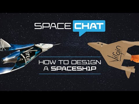 Science with Virgin Galactic | How To Design A Spaceship