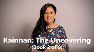 Introducing 'Kainnan: The Uncovering' by Belinda Stott