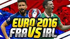 EM 2016 PROGNOSE - (ACHTELFINALE) IRLAND VS FRANKREICH