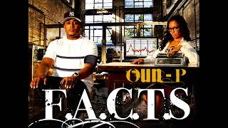 Oun P FACTS Out the Hood