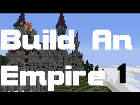 Minecraft | How to make an EMPIRE | 1 | Intro