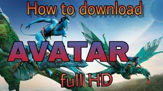 How to download AVATAR movie full HD in hindi ।। by A.K Tech