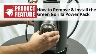 How to Remove and Install the Green Gorilla Power Pack