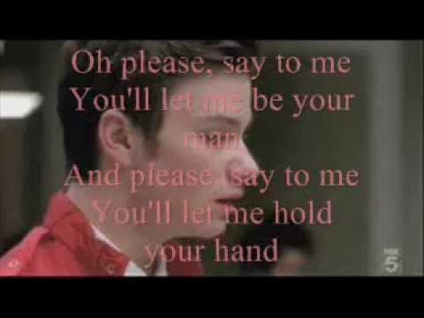 I Wanna Hold Your Hand Glee Lyrics