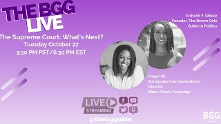 The BGG Live: The Supreme Court - What's Next? With Paige Hill