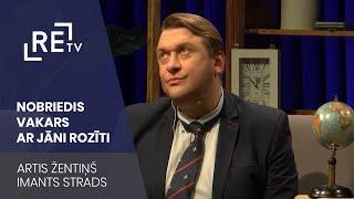 Nobriedis vakars ar Jāni Rozīti EP02 Artis Žentiņš, Imants Strads