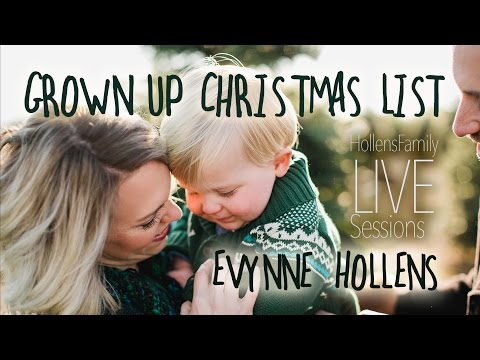 Grown Up Christmas List - LIVE Cover By Evynne Hollens