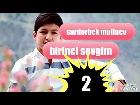 Download SARDORBEK MULLAEV BIRINCI SEVGIM2⃣