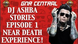 guns n roses ashba stories episode 1 near death experiencebilly bob thorton