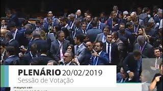 Plenário - Sessão Deliberativa - 20/02/2019 19:51
