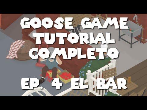 Untitled Goose Game Tutorial  El Bar. El juego del ganso. 4 Parte thumbnail