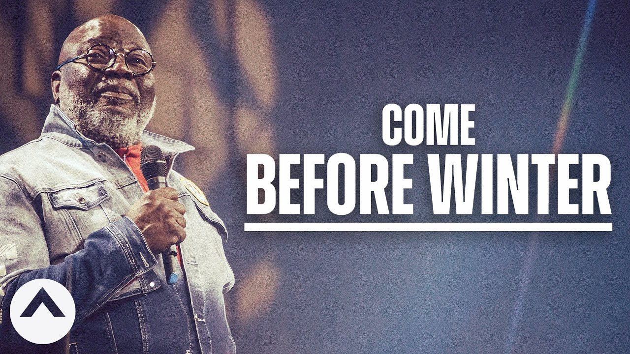 If I Were You, I Wouldn't Wait Too Long | Bishop T.D. Jakes | Elevation Church