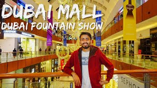 Dubai First Impression - DUBAI MALL, DUBAI FOUNTAIN SHOW, INDIAN RESTAURANT