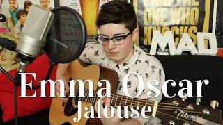 Emma Oscar - Jalouse (Mademoiselle K cover)