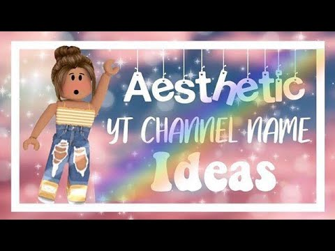 aesthetic yt channel names - YouTube
