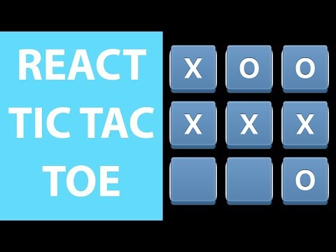 React.js Tic Tac Toe Game in 30 Minutes