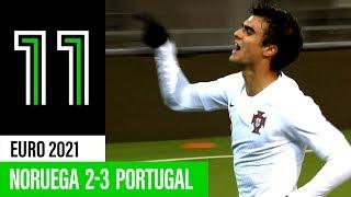 Euro 2021 Sub-21: Noruega 2 - 3 Portugal
