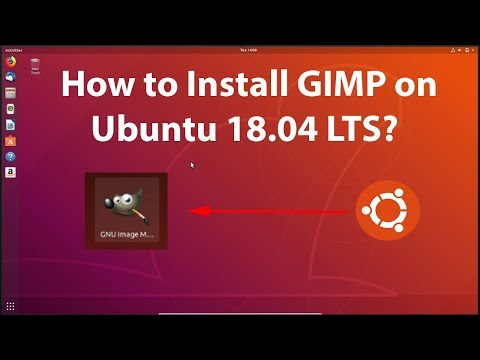 How To Install GIMP On Ubuntu 18.04 LTS?