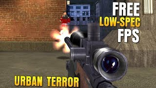 Good Old Tactics: Free Low-Poly FPS Urban Terror