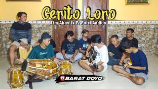CERITO LORO (TTM AKUSTIK Ft PUTRI ANDIEN) - KOPLO JAIPONG || BARAT DOYO TEAM