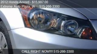 2012 Honda Accord LX for sale in Des Moines, IA 50316 at the