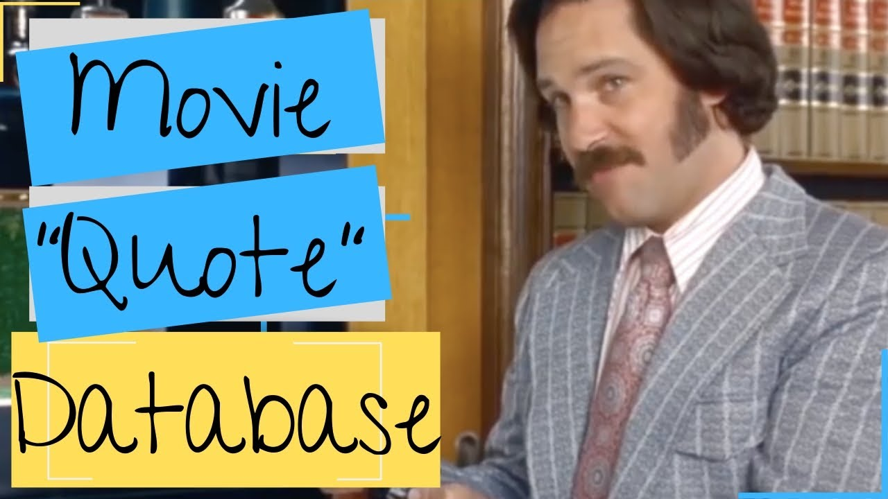 60 Percent Of The Time It Works Every Anchorman Movie Quote Line Database