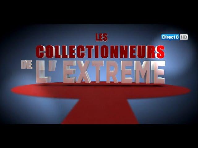 Les collectionneurs de l'extrême