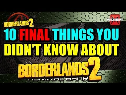 10 FINAL Things You Didn't Know about Borderlands 2 - YouTube