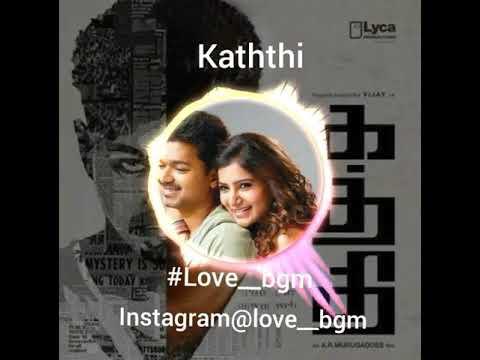 Selfie Pulla BGM   Kaththi