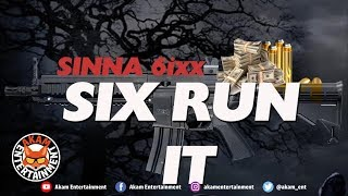 Sinner 6ixx - Six Run It - March 2019
