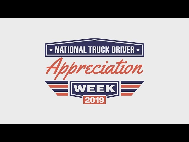 National Truck Driver Appreciation Week 2019
