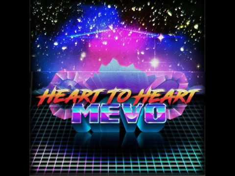 Mevo -  Heart To Heart (2016)