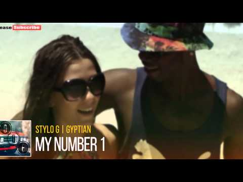 Stylo G feat. Gyptian - My Number 1 |September 2015|