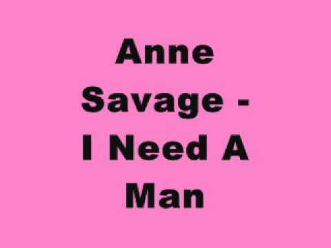 Anne Savage - I Need A Man (Tidy Trax)