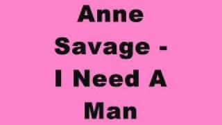 Anne Savage - I Need A Man (Tidy Trax)