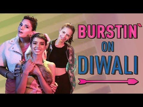 Burstin' on Diwali | Feat. Kalki Koechlin and Richa Chadda | Sista From the South