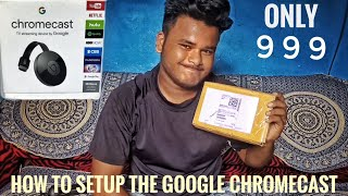 How to setup the Google Chromecast Unboxing