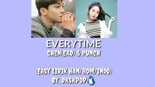 CHEN(EXO) & PUNCH -Everytime (ost. Descendants of The Sun) EASY LYRICS