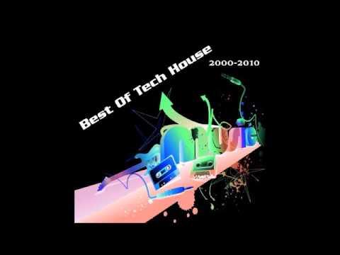 BEST of TECH HOUSE 2000-2010 MIX 2015